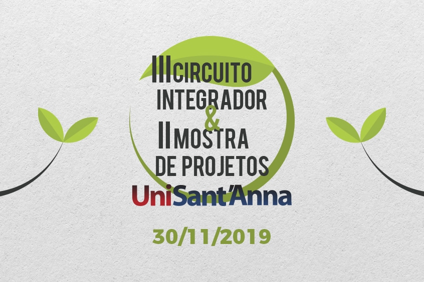 UniSant'Anna realiza III Circuito Integrador e II Mostra de Projetos