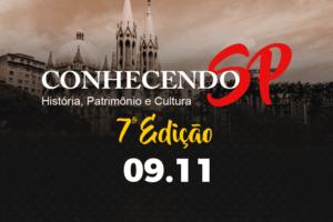 Conhecendo São Paulo: História, patrimônio e cultura chega a 7º edição nesse sábado