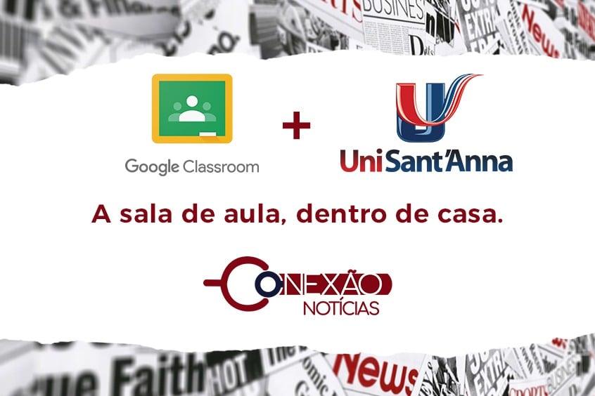 Google Classroom + UniSant'Anna: a sala de aula, dentro de casa
