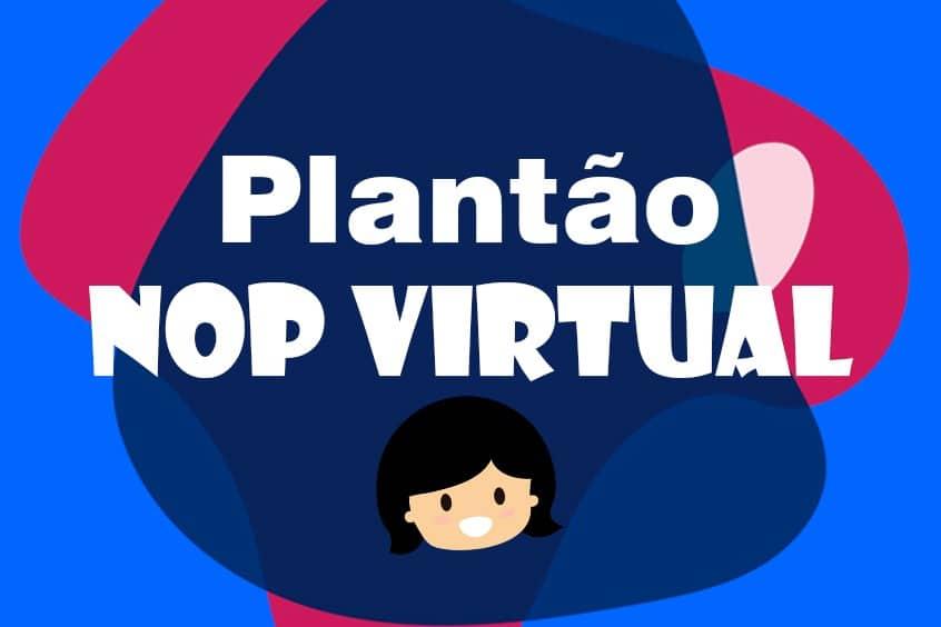 Atendimento do NOP Virtual