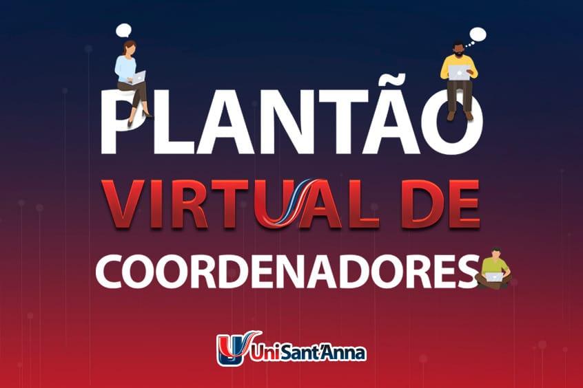 Confira o horário de atendimento virtual de Coordenadores do UniSant'Anna
