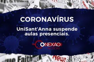 CORONAVÍRUS: UniSant'Anna suspende aulas e atividades presenciais