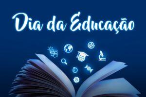 Dia da Educação!