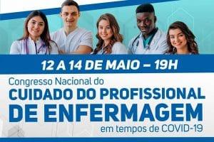 Acontece hoje o Congresso On-line Nacional – O Cuidado do Profissional de Enfermagem no Enfrentamento ao Covid-19