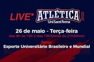 Atlética e CBDU realizam live sobre Esporte Universitário