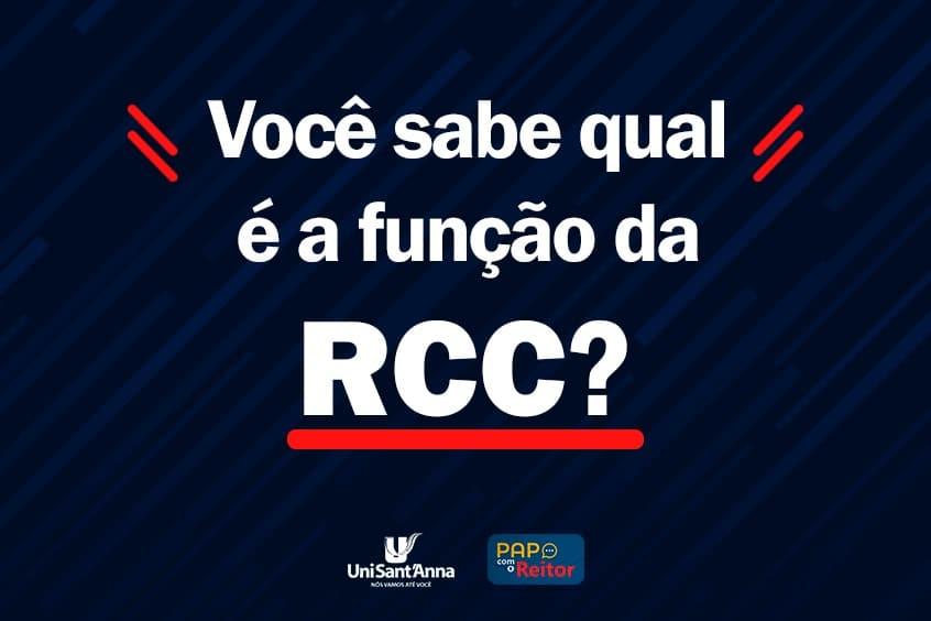 RCC está chegando! Você sabe o que é essa avaliação?