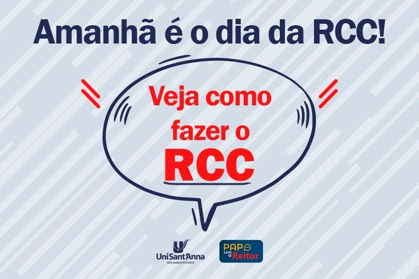 Veja como fazer a RCC, é amanhã!