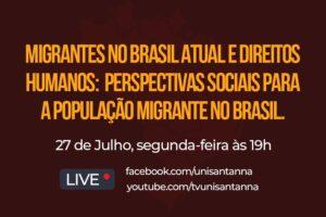 Live debate sobre Migrantes no Brasil atual e Direitos Humanos, próxima segunda, 27 de julho