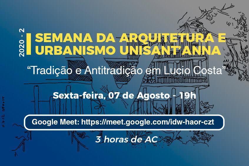 Lucio Costa é tema nessa sexta-feira na Semana de Arquitetura e Urbanismo