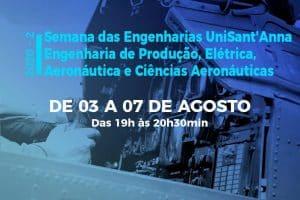 UniSant'Anna promove Semana de Engenharia Elétrica, Produção, Aeronáutica e Ciências Aeronáuticas na recepção de veteranos