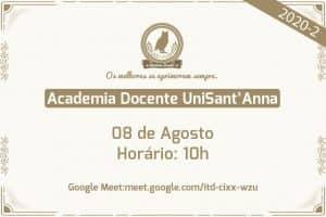 Academia Docente UniSant'Anna promove oficina para Padronização do Classroom 2020-2