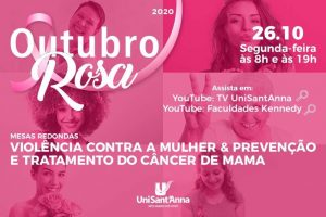 Outubro Rosa: Prevenção e tratamento contra o Câncer de Mama e Violência contra Mulher