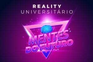 Mentes do Futuro: Chegou o momento de o seu talento e o seu conhecimento se tornarem famosos!
