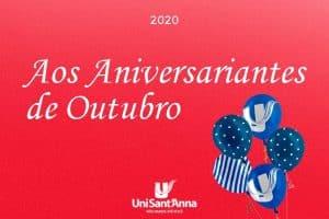 O UniSant'Anna deseja muitas felicidades a todos os aniversariantes do mês de Outubro