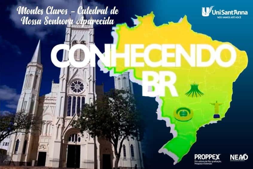 Conhecendo BR: Montes Claros