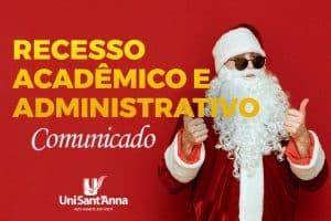 Recesso Acadêmico e Administrativo e Dias de Atendimento