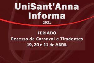 Feriado de Tiradentes e Transferência do Recesso de Carnaval: 19, 20 e 21 de abril