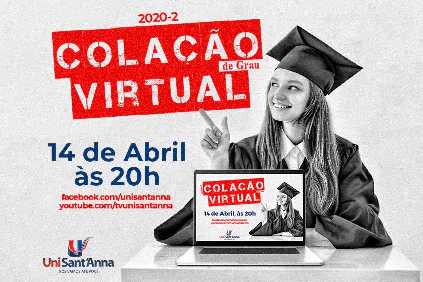UniSant'Anna realiza a III Colação de Grau Virtual nessa quarta-feira, 14 de abril