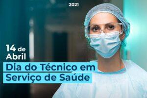 14 de Abril: Dia do Técnico em Serviço de Saúde