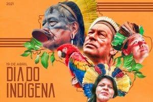 19 de Abril: Dia do Indígena