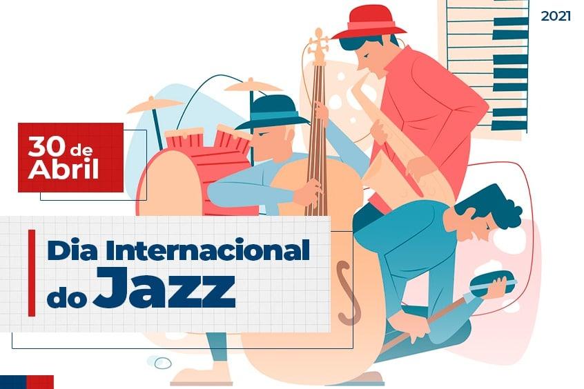 30 de Abril: Dia Internacional do Jazz