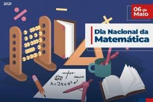 06 de Maio: Dia Nacional da Matemática