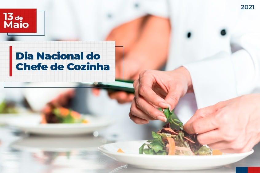 13 de Maio: Dia Nacional do Chefe de Cozinha