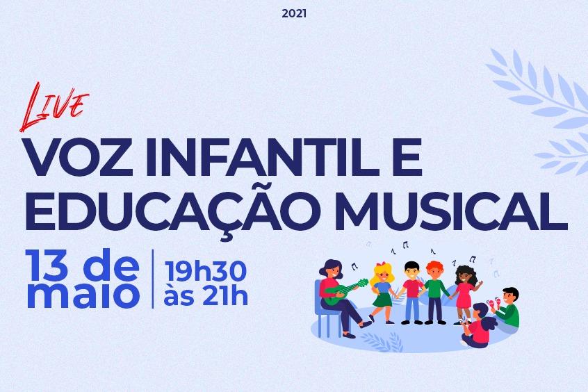 Dia 13 de maio tem live especial sobre Voz Infantil e Educação Musical