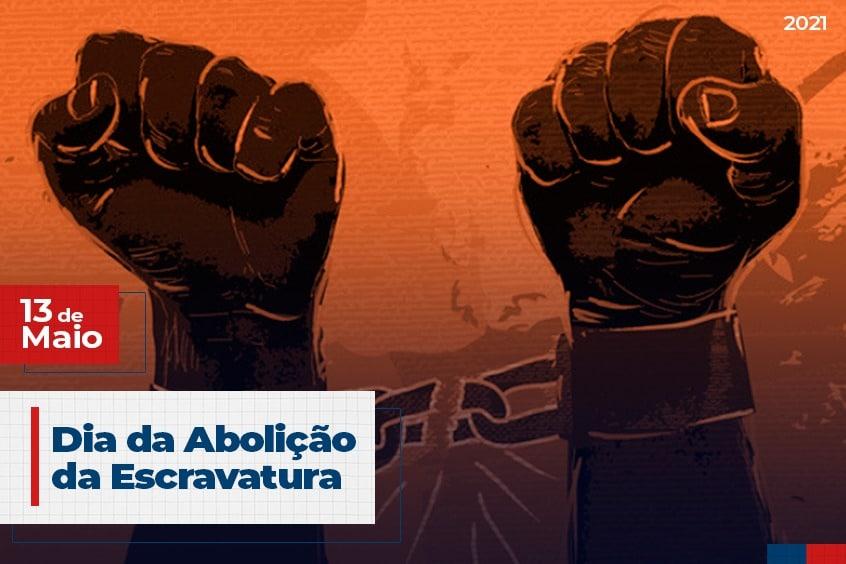 13 de Maio: Abolição da Escravatura