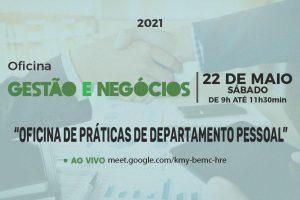 Cursos de Gestão e Negócios promovem Oficina de Práticas de Departamento Pessoal, neste sábado