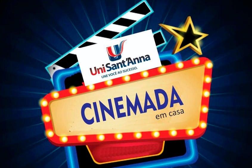 Sextou com a 11ª edição da Cinemada UniSant'Anna: em Casa