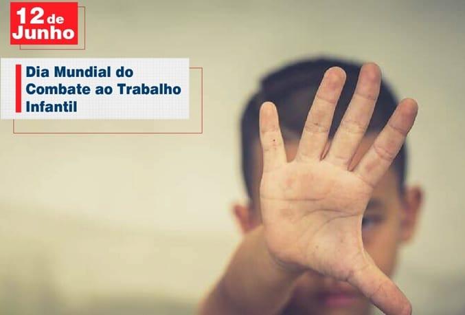 12 de Junho: Dia Mundial do Combate ao Trabalho Infantil