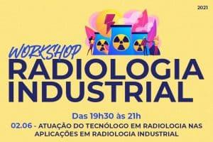 Evento discute sobre a atuação do tecnólogo em radiologia nesta quarta, dia 02/06