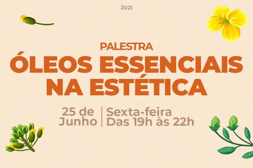 Estética e Cosmética promove evento sobre Óleos Essenciais