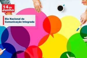 14 de Junho: Dia Nacional da Comunicação Integrada