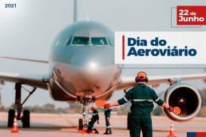22 de Junho: Dia do Aeroviário