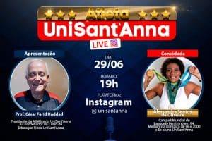 Live da Atlética UniSant'Anna recebe Alessandra Santos