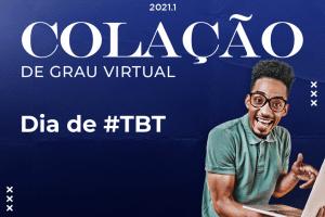 #Tbt da Colação de grau tem mensagem dos bastidores para formandos
