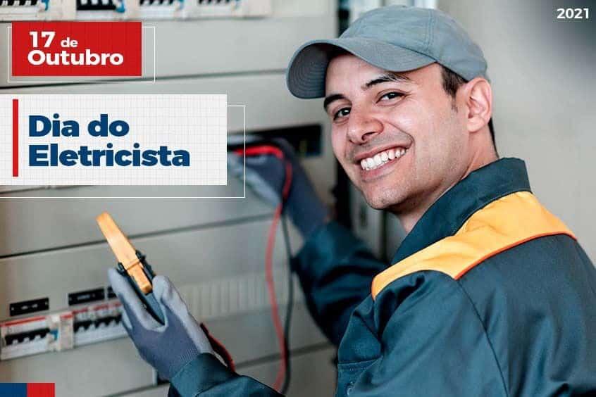 17 de Outubro: Dia do Eletricista